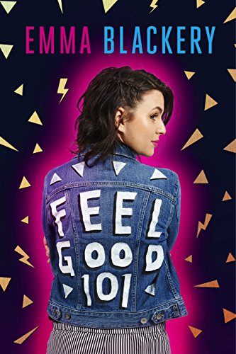 Feel Good 101: The Outsiders' Guide to a Happier Life by [Blackery, Emma]
