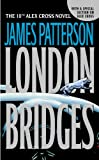 London Bridges, James Patterson, 0316009571