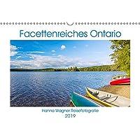 Facettenreiches Ontario (Wandkalender 2019 DIN A3 quer): Hanna Wagner zeigt Monat für Monat die beeindruckende Vielfalt der ostkanadischen Provinz Ontario. (Monatskalender, 14 Seiten ) (CALVENDO Orte)