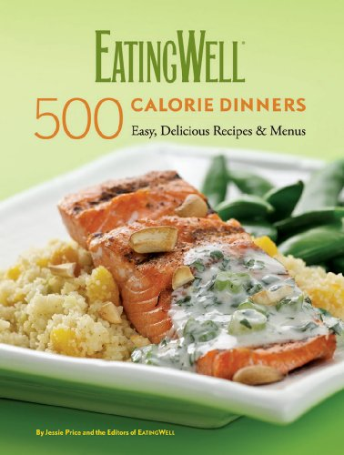 (EatingWell 500-Calorie Dinners Cookbook)