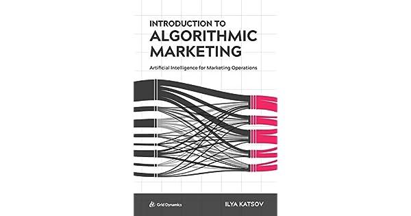 Amazon.com: Introduction to Algorithmic Marketing ...