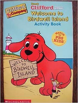 Clifford The Big Red Dog Birdwell Island