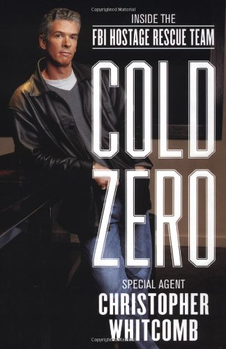 Download Cold Zero: Inside the FBI Hostage Rescue Team ebook