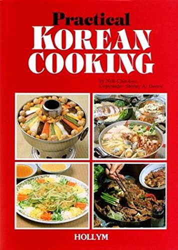 Practical Korean Cooking by Chin-hwa Noh