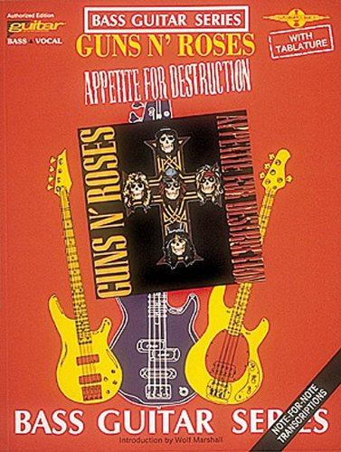 Guns n' Roses: Appetite for Destruction (Bass Guitar) - Guns N Roses Tab Book