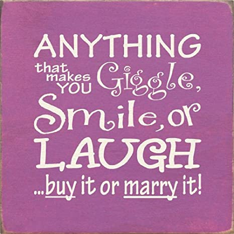 Wooden Heart Plaque Anything that makes you giggle smile or laugh buy it ....