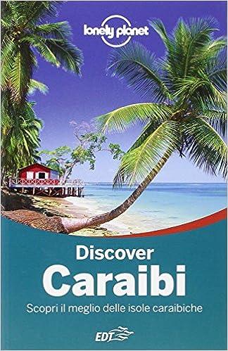 Amazon It Discover Caraibi Scopri Il Meglio Delle Isole Caraibiche