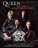 Queen: The Complete Illustrated Lyrics