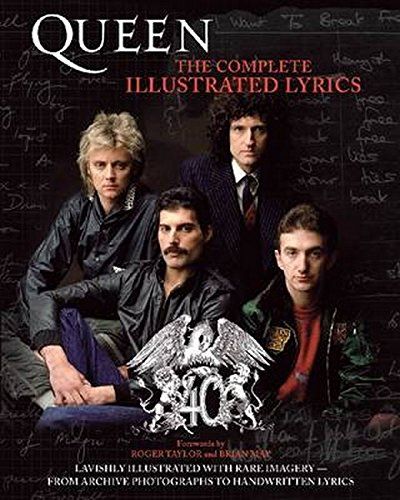 (Queen: The Complete Illustrated Lyrics )