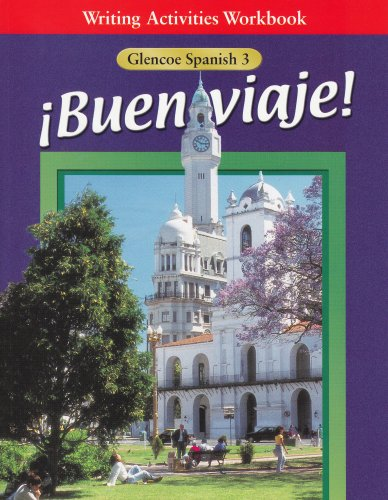 ¡Buen viaje!: Level 3, Writing Activities Workbook [McGraw-Hill Education] (Tapa Blanda)
