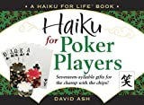 Haiku for Poker Players, David Ash, 0979399335