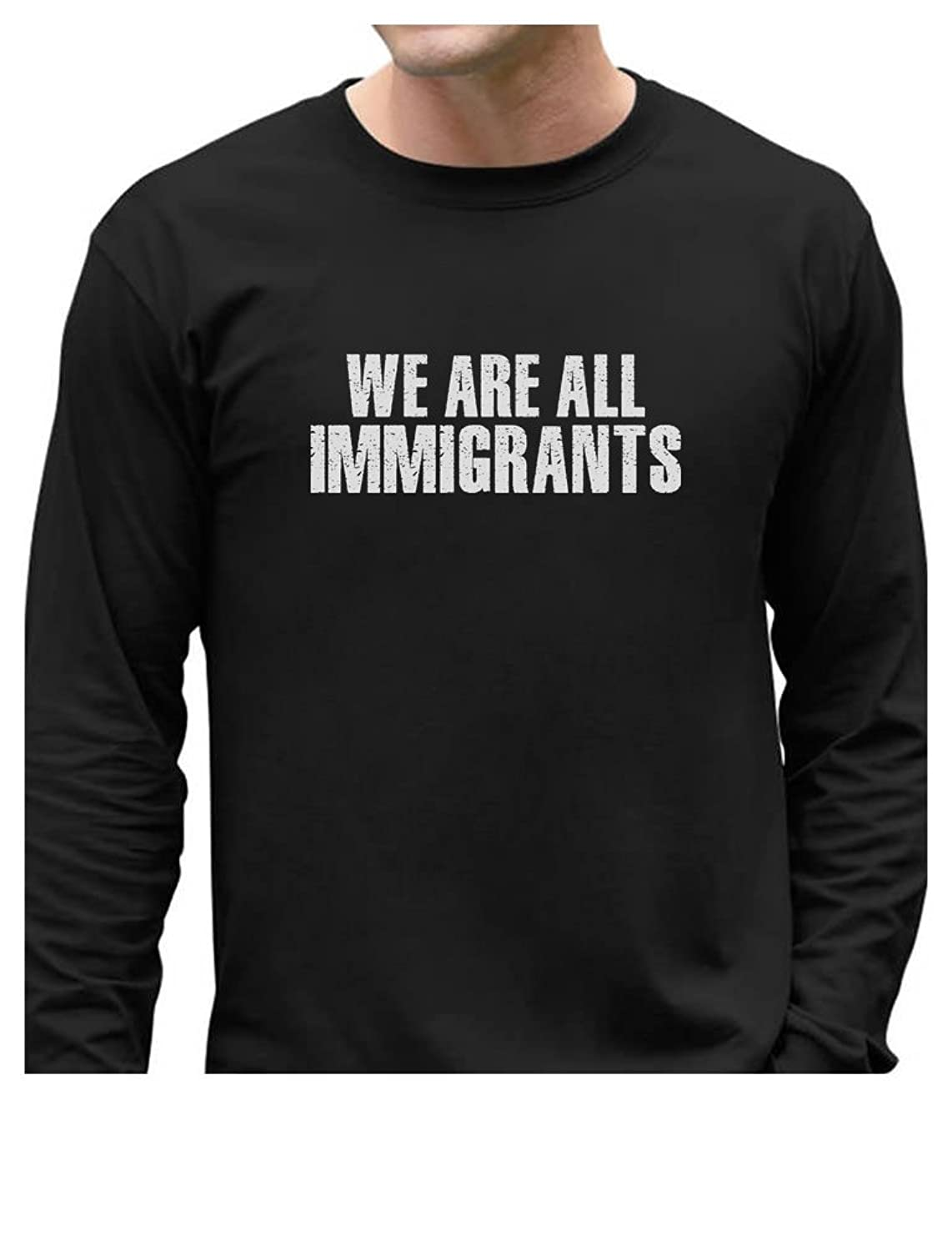TeeStars - We Are All Immigrants Anti Trump Long Sleeve T-Shirt