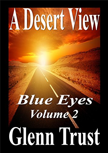 A Desert View (Blue Eyes Book 2)