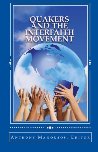 Download Quakers and the Interfaith Movement: A Handbook for Peacemakers PDF