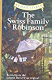 img - for The Swiss Family Robinson (Classic Starts Series) book / textbook / text book