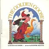 The Golden Goose, Susan Saunders, 0590410490