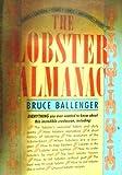 The Lobster Almanac, Bruce Ballenger, 0871066564