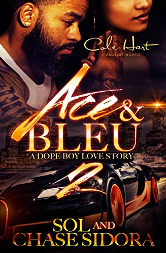 Ace & Bleu 2: A Dope Boy Love Story