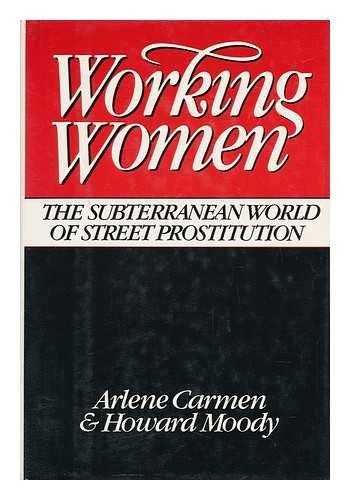 Books : Working Women: The Subterranean World of Street Prostitution