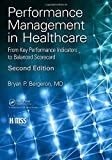 img - for Performance Management in Healthcare: From Key Performance Indicators to Balanced Scorecard (HIMSS Book Series) book / textbook / text book
