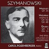 Szymanowski: The 1970s Los Angeles Recordings