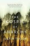 The Gospel of Anarchy: A Novel