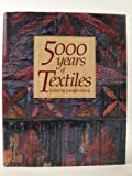 Five Thousand Years of Textiles, , 0714117153