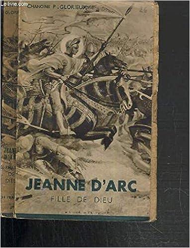 Livres gratuits en ligne Jeanne d'arc fille de dieu pdf epub
