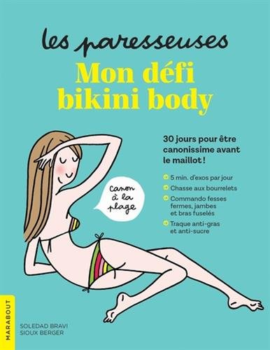 Les Paresseuses - Mon défi bikini body