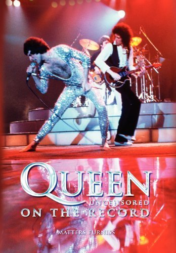 Queen - Uncensored on the Record by Furniss, Matters (2012) Hardcover