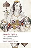 The Queen of Spades and Other Stories (Oxford World's Classics) by Pushkin, Alexander (2009) Paperback