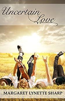 Uncertain Love by [Sharp, Margaret Lynette]