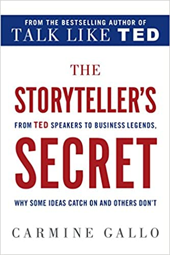 Amazon com: The Storyteller's Secret: From TED Speakers to