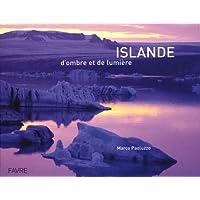 Islande: d'ombre et de lumière