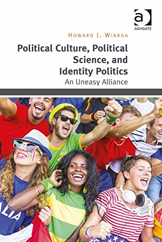 Download Political Culture, Political Science, and Identity Politics: An Uneasy Alliance Pdf