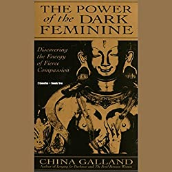 The Power of the Dark Feminine