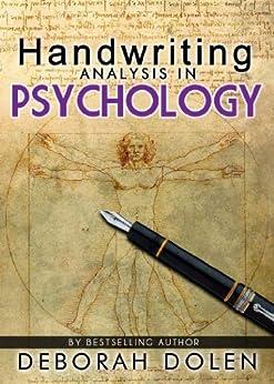 Handwriting Analysis in Psychology: Basic Theory by [Dolen, Deborah]