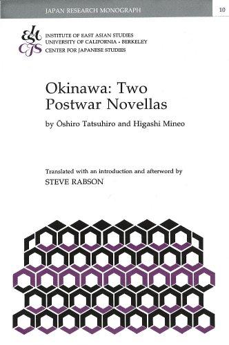 Okinawa: Two Postwar Novellas (Japan Research Monograph 10)