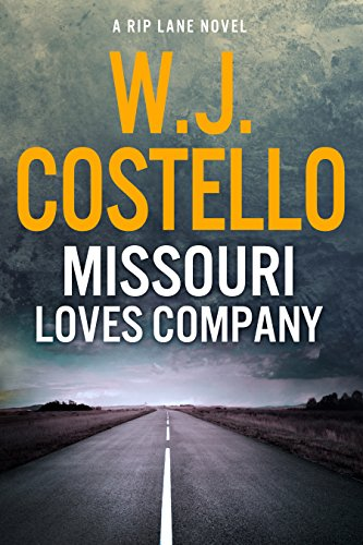 Missouri Loves Company (Rip Lane Book 1) by [Costello, W.J.]