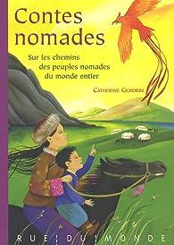 Contes nomades du monde entier par Catherine Gendrin