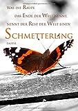 Notizbuch/Tagebuch A4Was die Raupe das Ende der Welt nennt, nennt der Rest der Welt einen Schmetterling: DIN A4, liniert