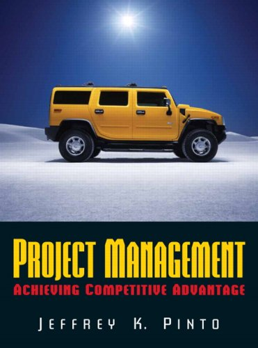 Project Management: Achieving Competitive Advantage Value Package (includes MS Project 2007)