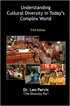 Understanding Cultural Diversity in Today's Complex World by Parvis Leo (2005-01-01)