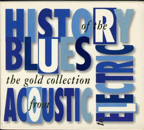 Acoustic Collection (Gold Collection: History Blues From Acoustic)
