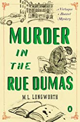 Murder in the Rue Dumas: A Verlaque and Bonnet Provencal Mystery (Verlaque and Bonnet Mysteries Book 2)