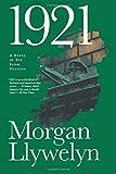 1921: The Great Novel of the Irish Civil War (Irish Century)