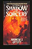 The Shadow of Sorcery, Andrew J. Offutt, 0441760260