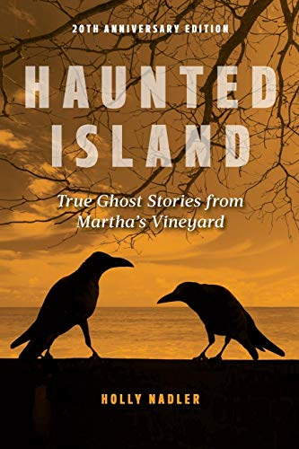 Haunted Island: True Ghost Stories from Martha's Vineyard]()