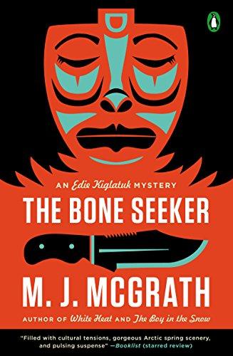 The Bone Seeker: An Edie Kiglatuk Mystery cover