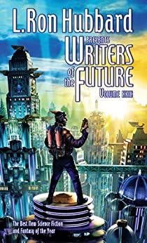 Science Fiction Short Stories, Writers of the Future (vol 29) Writing Contest Anthology (L. Ron Hubbard Presents Writers of the Future) by [Trent, Brian, Sottong, Stephen, Gower, Tina, Reynaga, Christopher, Oxide, Chrome, Cline, Eric, Wilson, Alex, Julian, Kodiak, Guttridge, Marilyn, Alering, Alisa, Peavey, Shannon, Stewart, Andrea, Lostetter, Marina, Okorafor, Nnedi, Elmore, Larry]